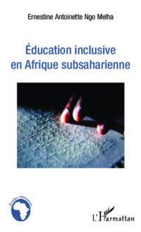 Ouvrage: Education inclusive en Afrique subsaharienne