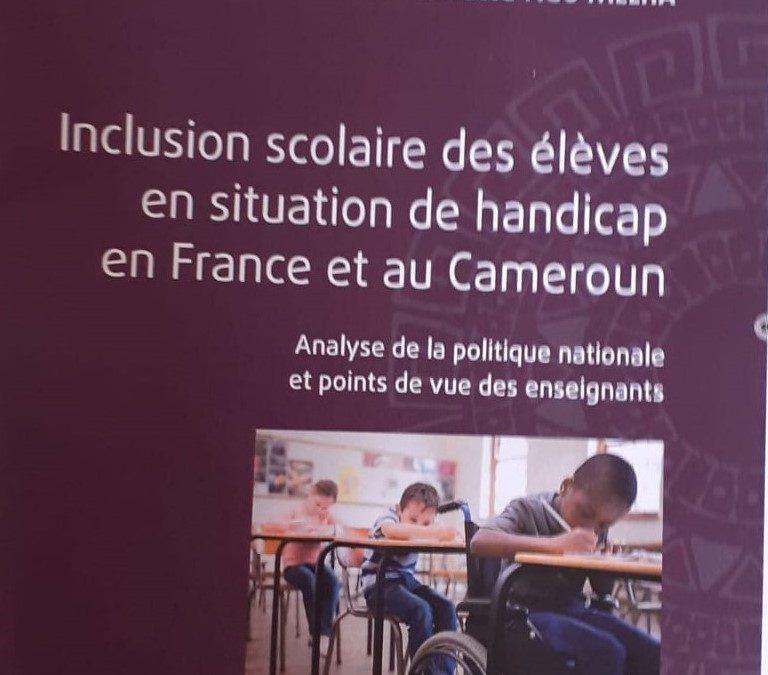 Ouvrage: Inclusion scolaire des élèves en situation de handicap en France et au Cameroun